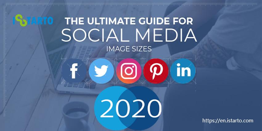 Social Media Image Sizes 2020-istarto